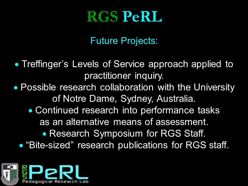 RGS PeRL Future Projects: