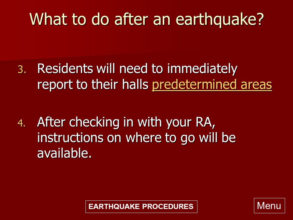 Residence hall emergency procedures ppt video online for Where do you go in an earthquake