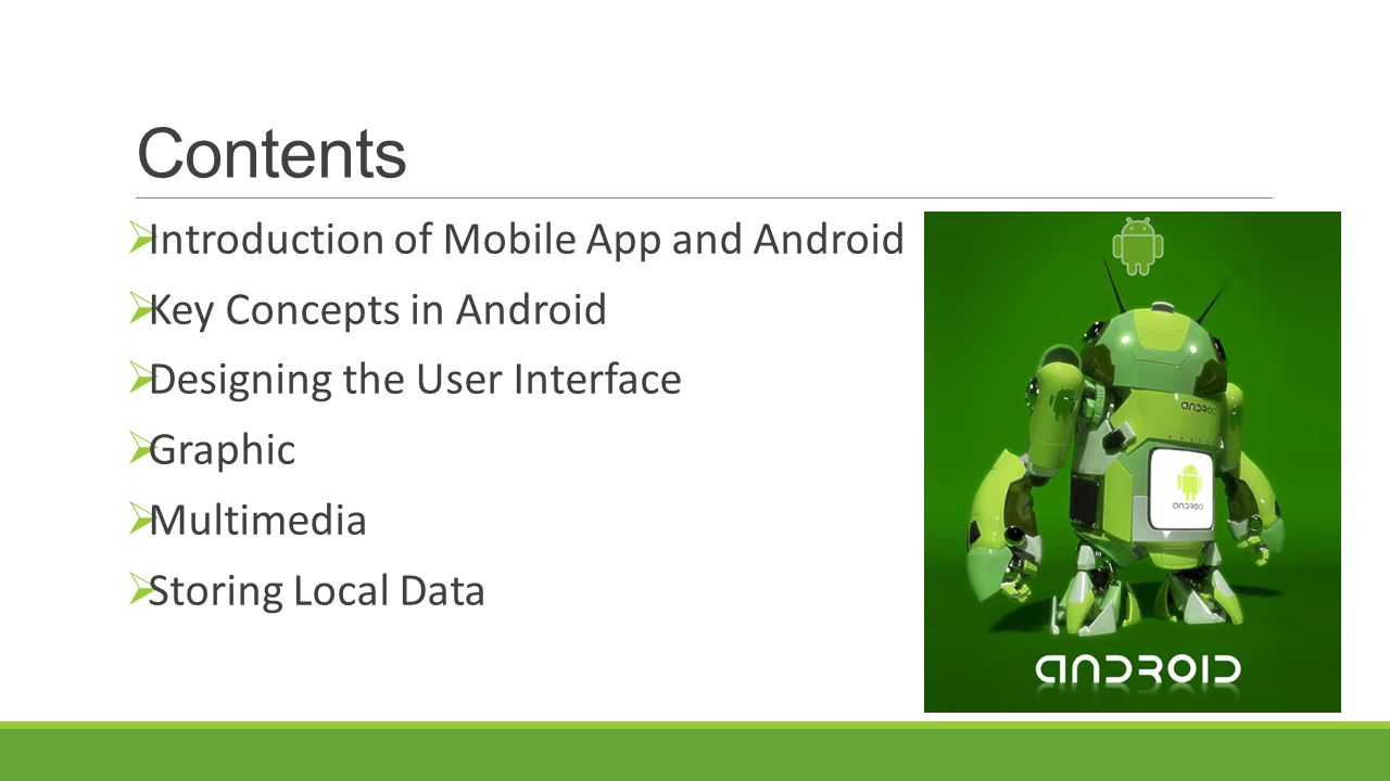 Contents Introduction of Mobile App and Android