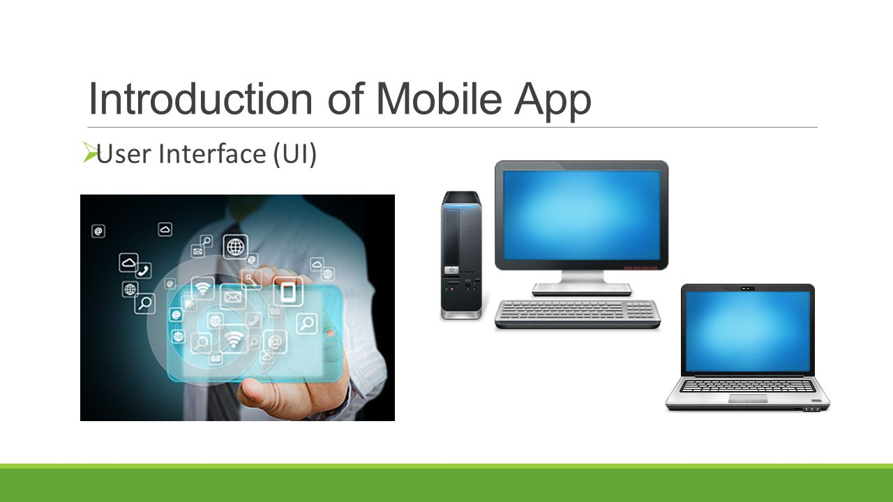 Introduction of Mobile App