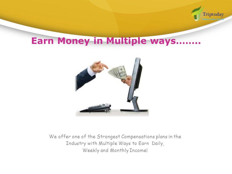 Earn Money in Multiple ways……..