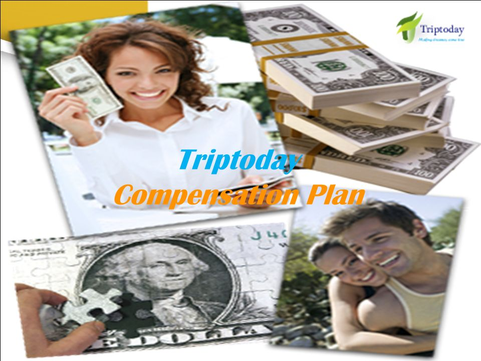 Triptoday Compensation Plan
