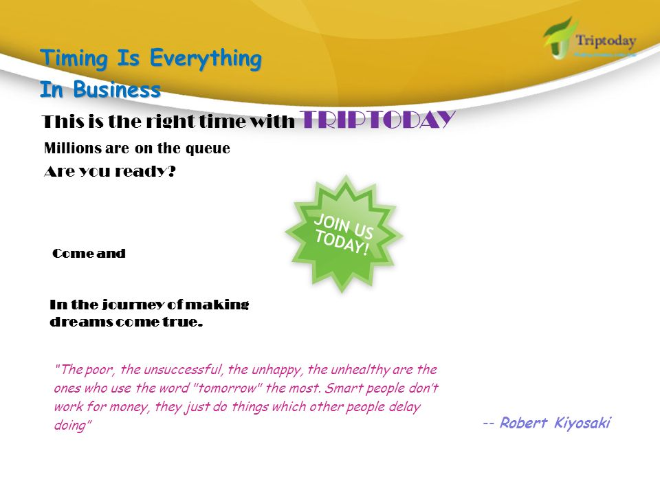 Timing Is Everything In Business This is the right time with TRIPTODAY