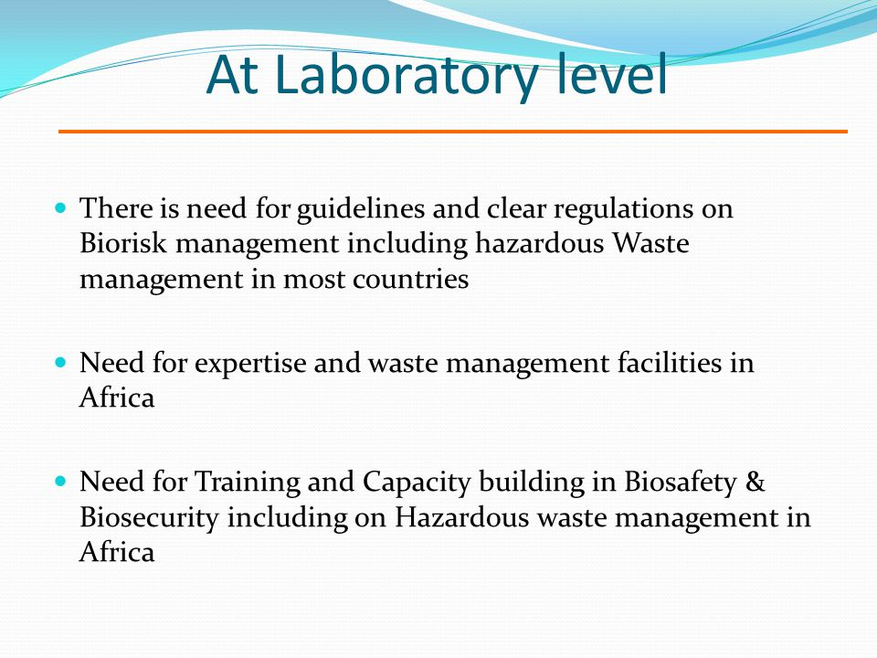 an international biosafety protocol should be created to establish and maintain control Laboratory biosafety manual transport of specimens should follow national and/or international biosafety level 4 should be under the control of.