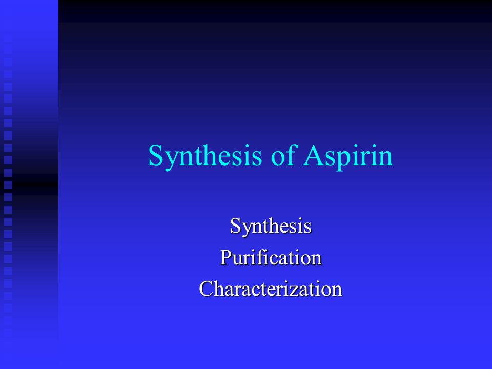 aspirin synthesising and purification all coursework