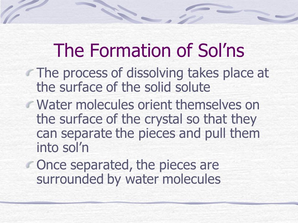 The Formation of Sol'ns