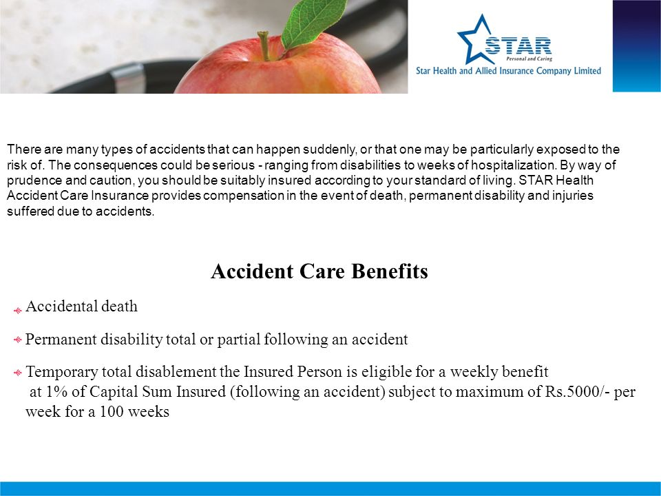 Accident Care Benefits