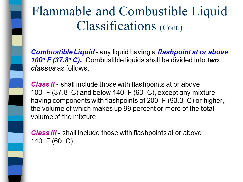 Flammable and Combustible Liquid Classifications (Cont.)