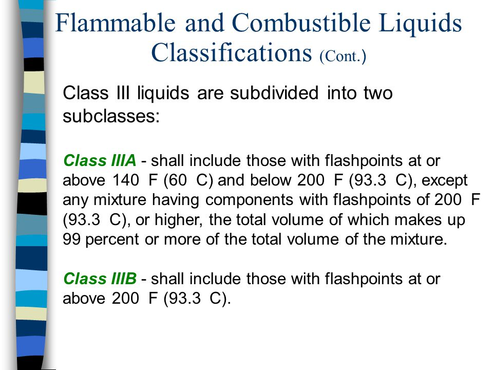 Flammable and Combustible Liquids Classifications (Cont.)