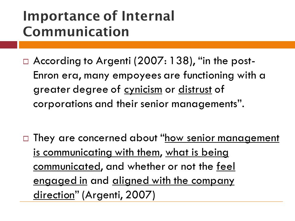 the importance of internal communication You can't communicate with the outside world until your internal message is crystal clear.