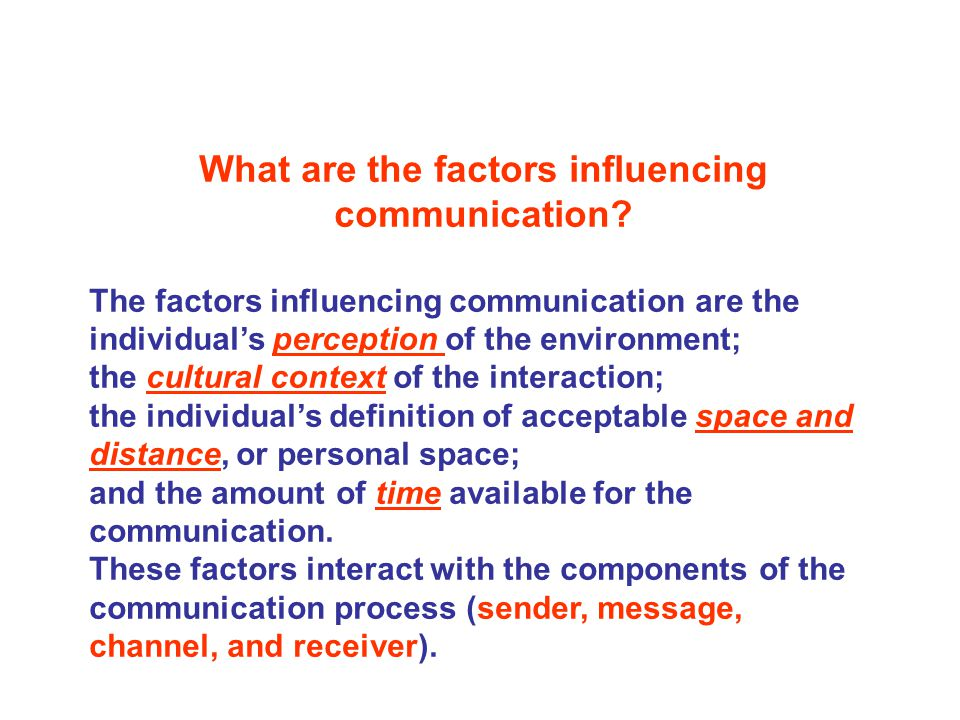 personal factors affecting interpersonal communication Tags: describe factors to consider for effective communication, factors of communication, factors that affect communication, factors that influence communication category : free essays , human resources.