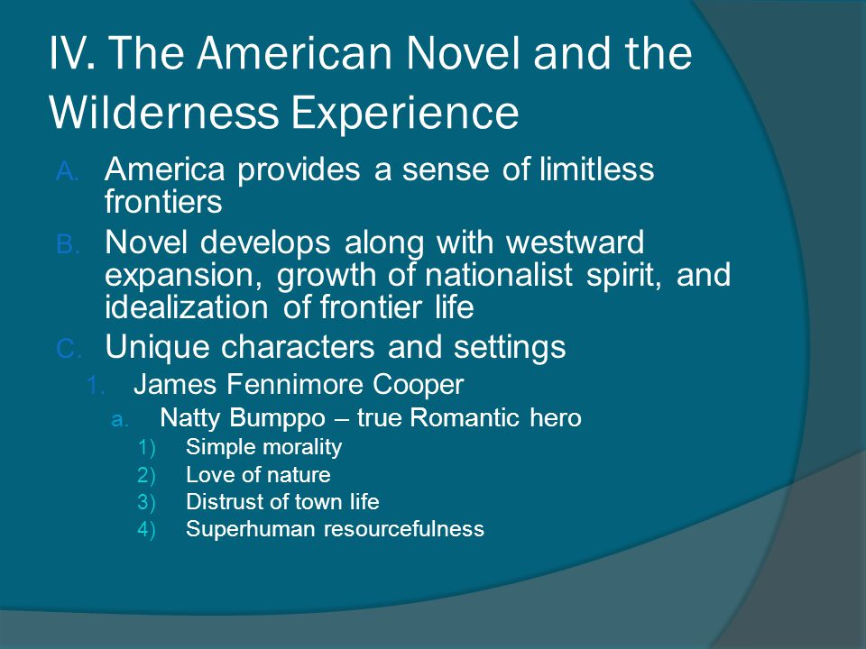 IV. The American Novel and the Wilderness Experience