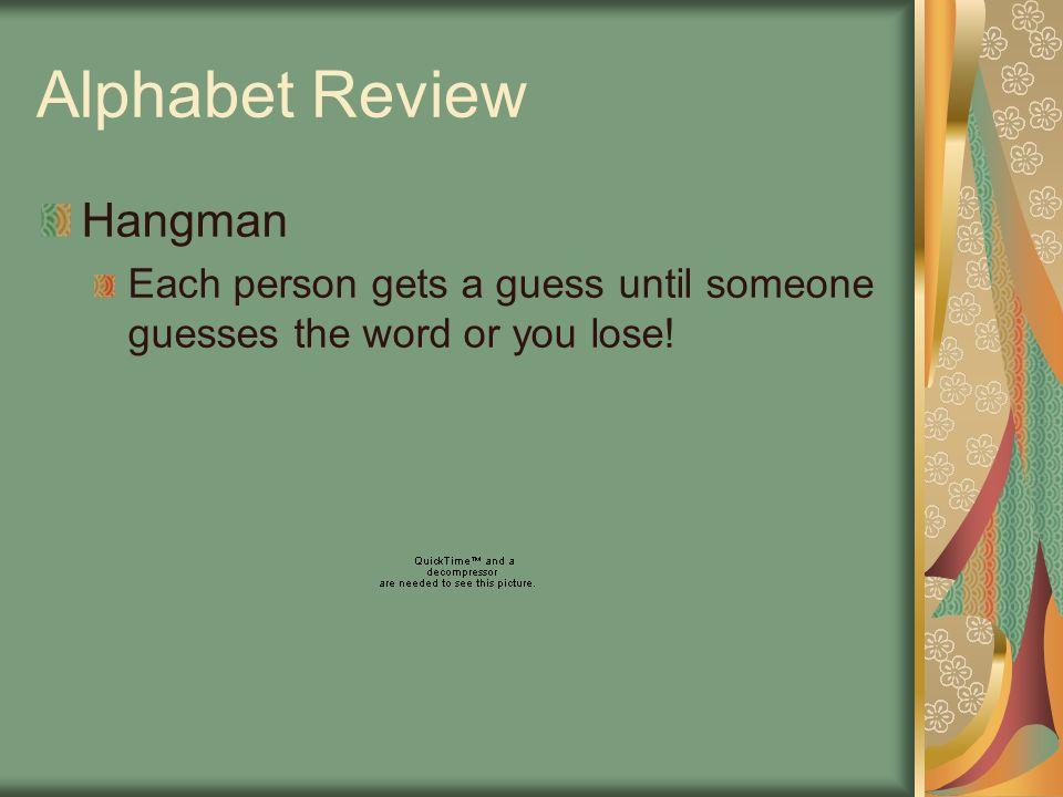 Alphabet Review Hangman