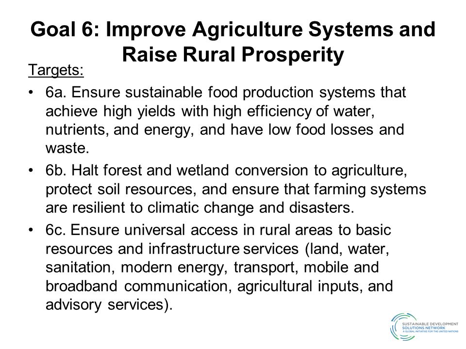Goal 6: Improve Agriculture Systems and Raise Rural Prosperity