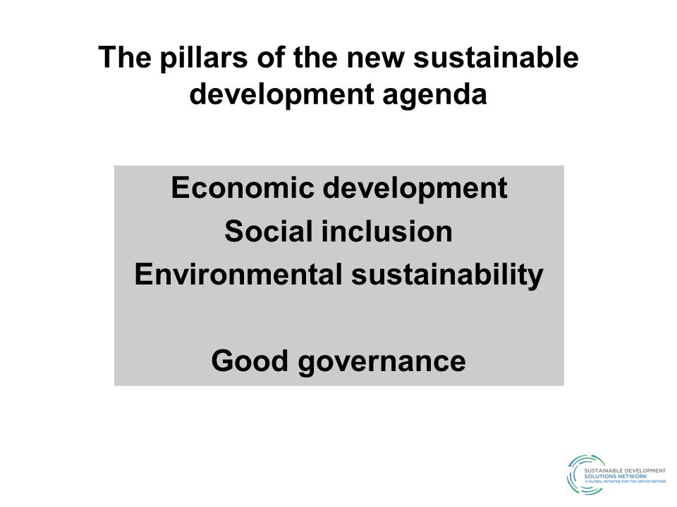 The pillars of the new sustainable development agenda