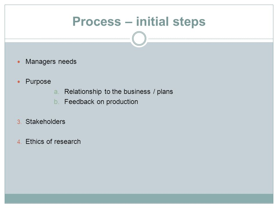 Process – initial steps
