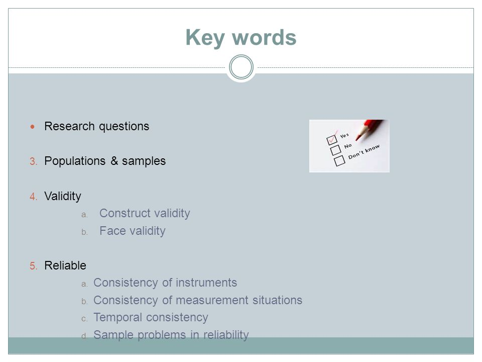 Key words Research questions Populations & samples Validity