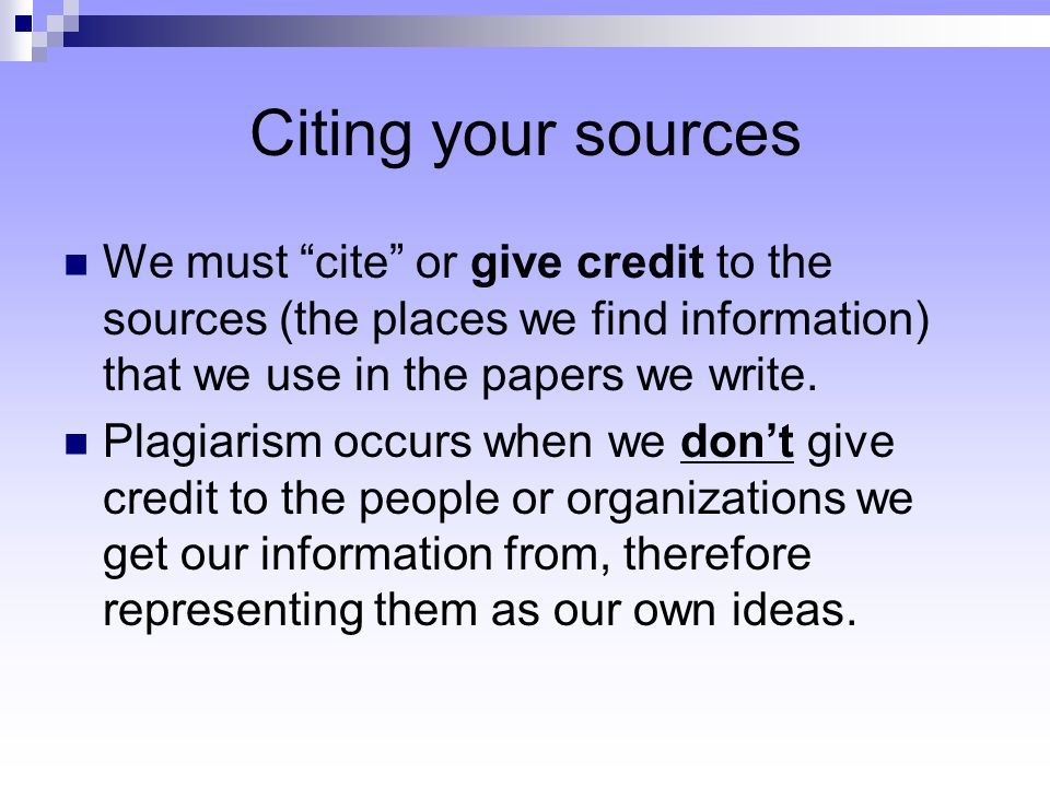 Identify sources of information that can inform the process