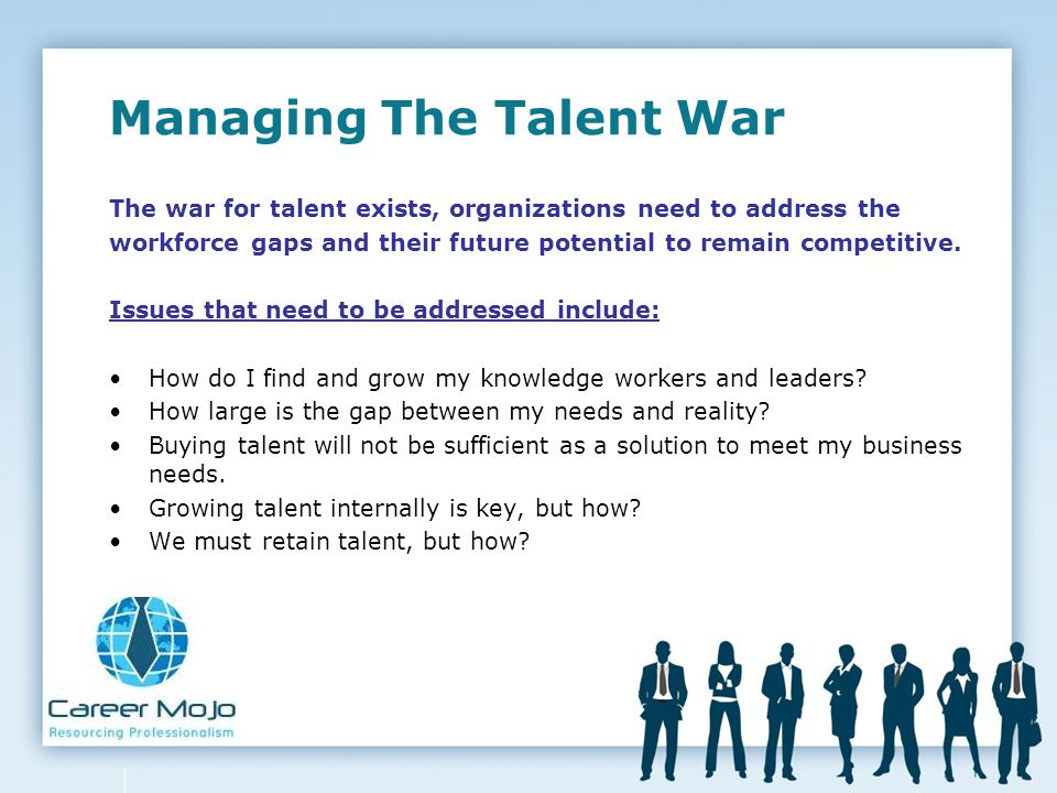 Managing The Talent War