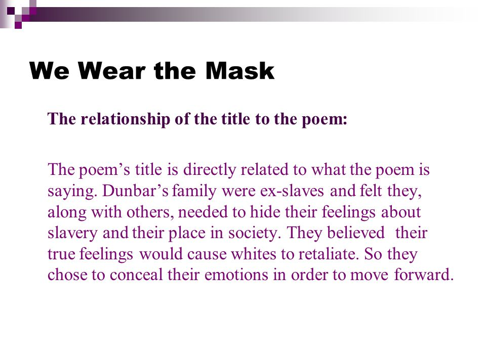 Good Persuasive Essay Topics For High School Essay On The Poem We Wear The Mask Thesis In An Essay also College Essay Paper Format Essay On The Poem We Wear The Mask  Oscarmyreomoriginalscom English Essays Samples