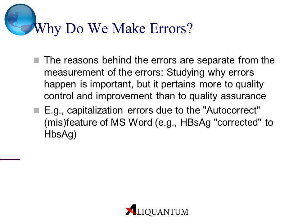 Why Do We Make Errors