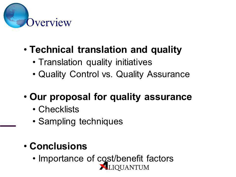 Overview Technical translation and quality
