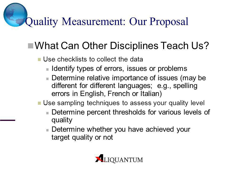 Quality Measurement: Our Proposal
