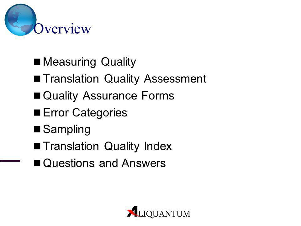 Overview Measuring Quality Translation Quality Assessment