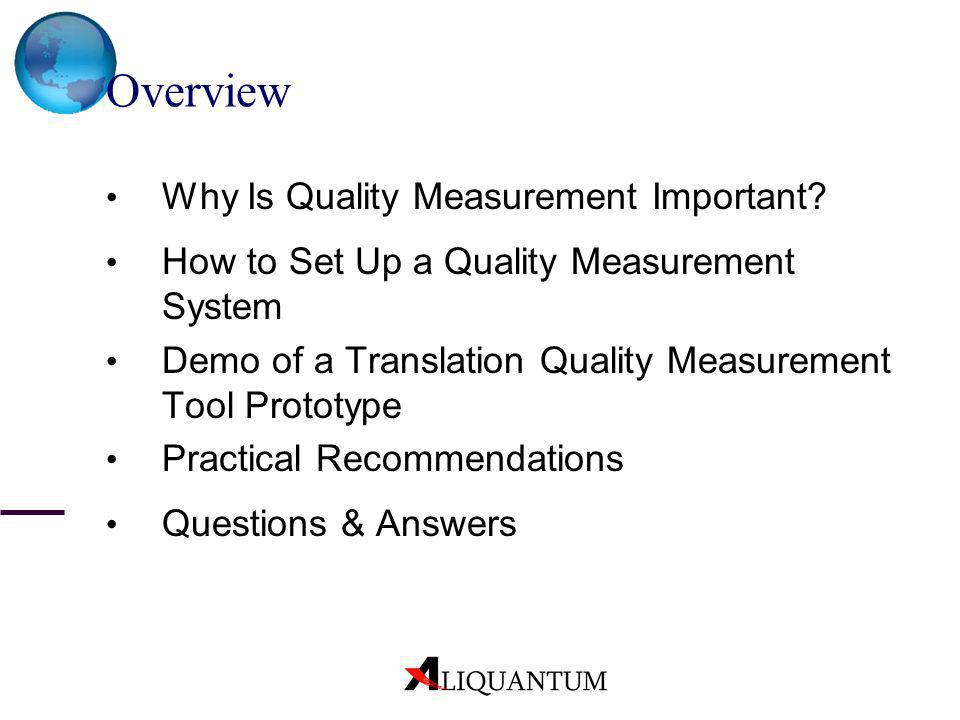 Overview Why Is Quality Measurement Important