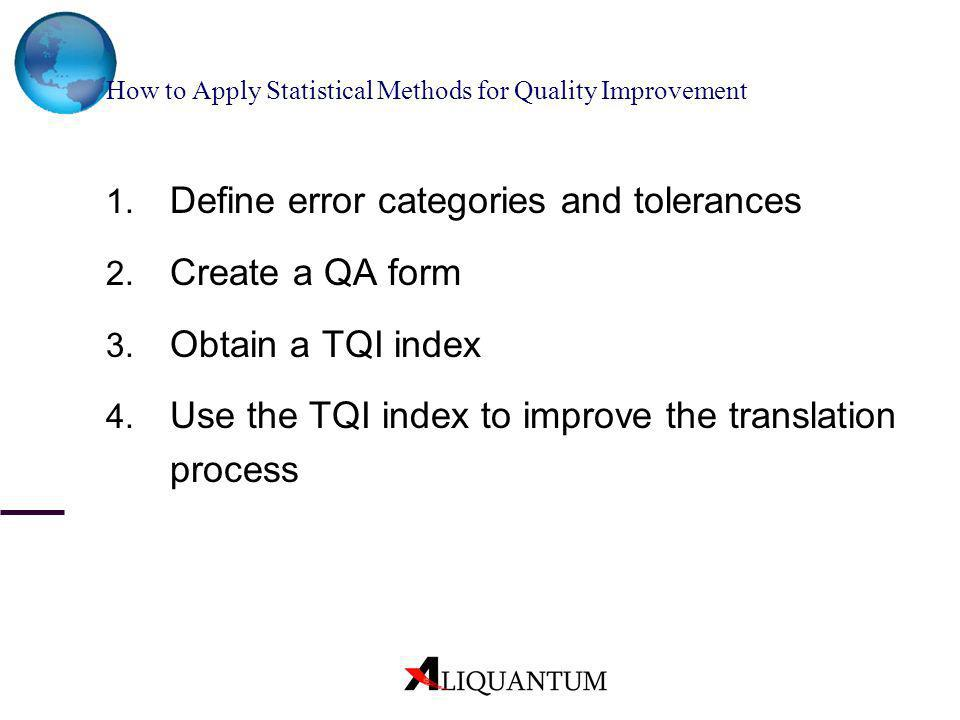 How to Apply Statistical Methods for Quality Improvement