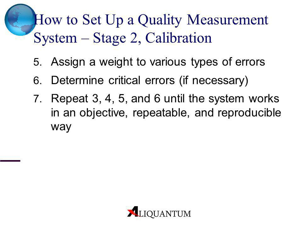 How to Set Up a Quality Measurement System – Stage 2, Calibration