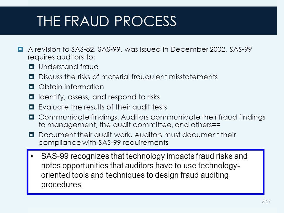 """sas 99 memo Statement on auditing standards no 99 (""""sas 99"""")  generally fraud can be categorized into broad categories: fraud by the corporation and fraud against the ."""
