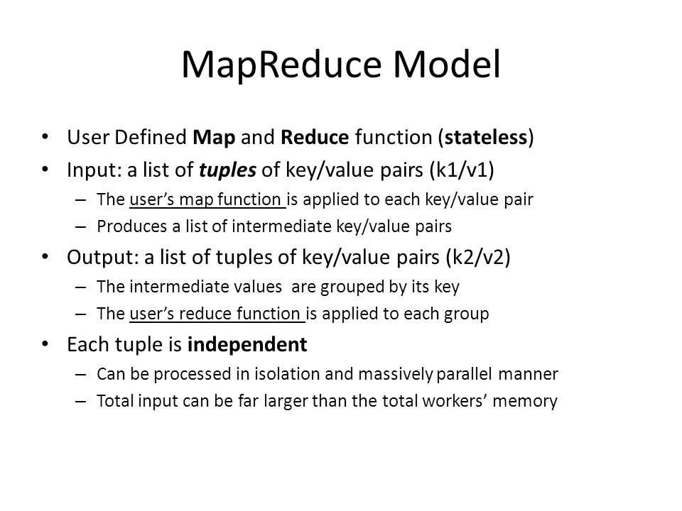 Mapreduce Model User Defined Map And Reduce Function Stateless