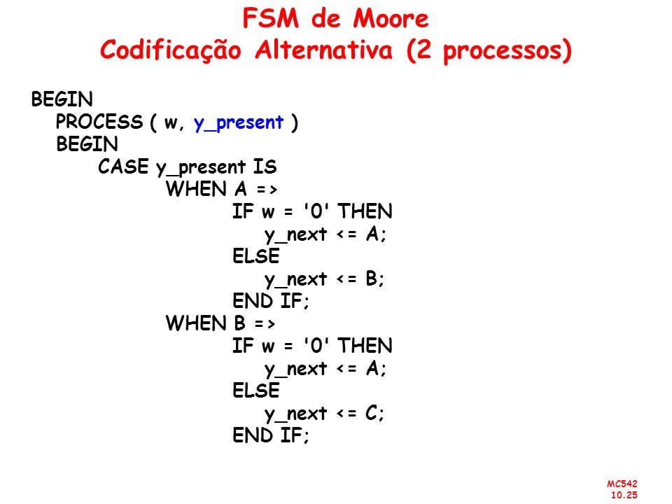FSM de Moore Codificação Alternativa (2 processos)