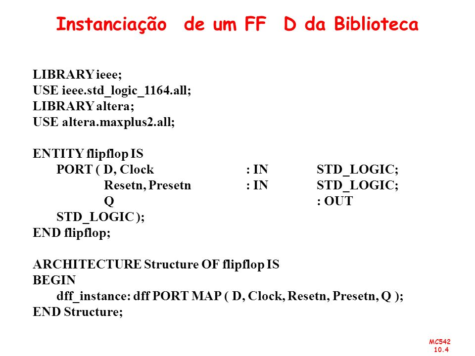 Instanciação de um FF D da Biblioteca