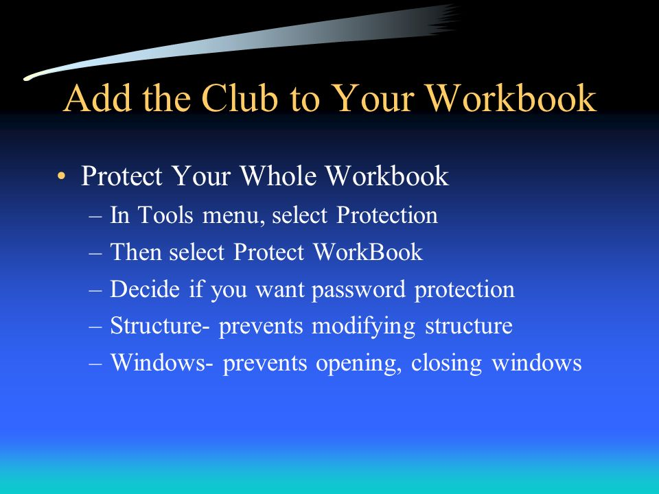 Add the Club to Your Workbook