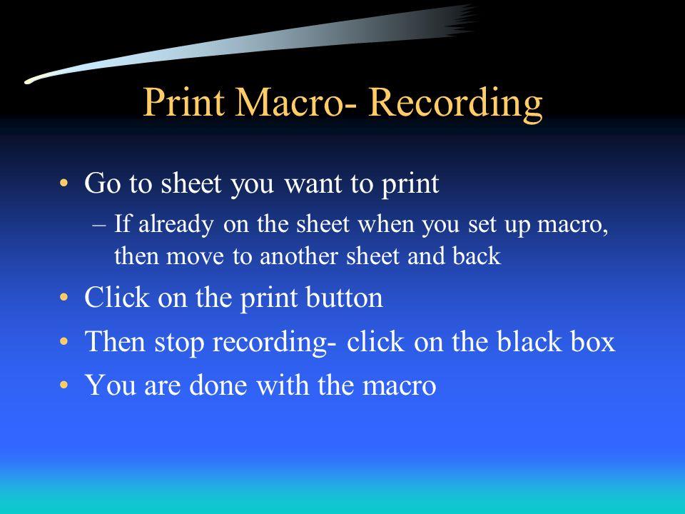 Print Macro- Recording