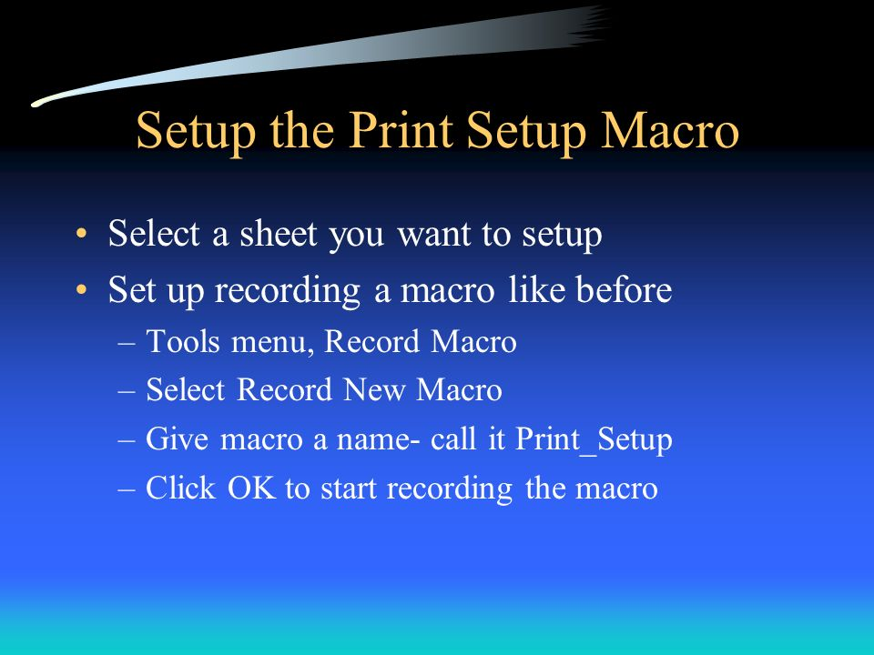Setup the Print Setup Macro