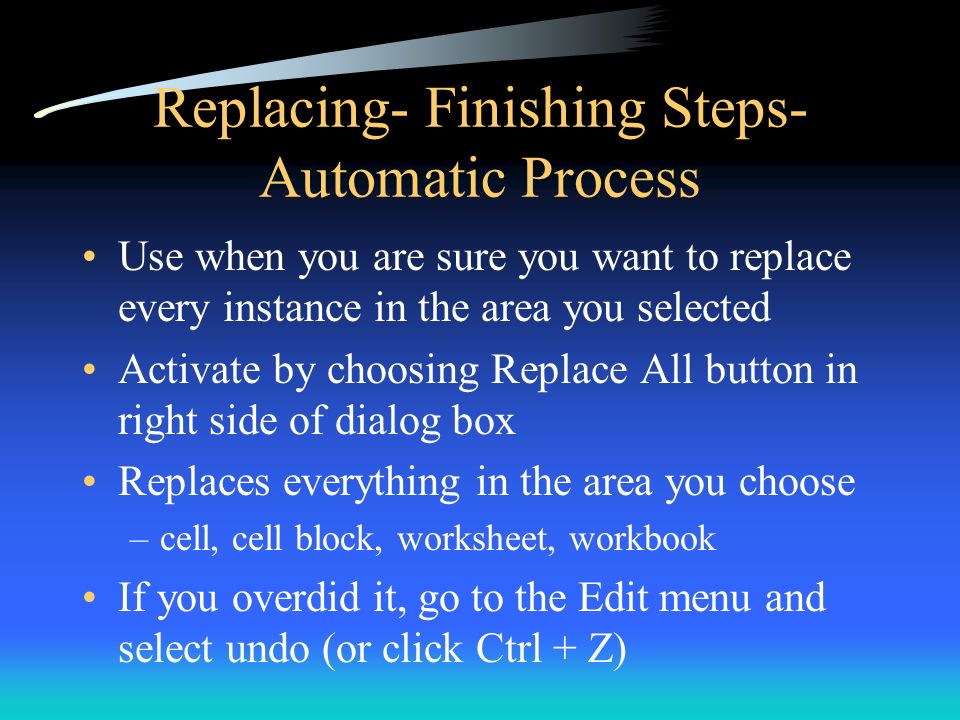 Replacing- Finishing Steps- Automatic Process