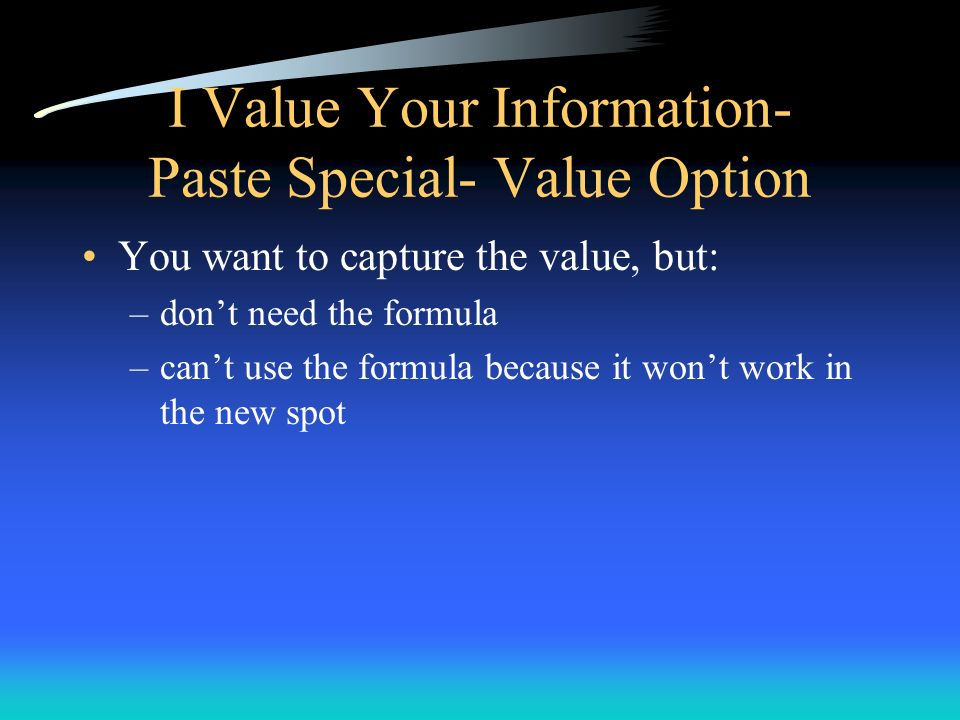 I Value Your Information- Paste Special- Value Option