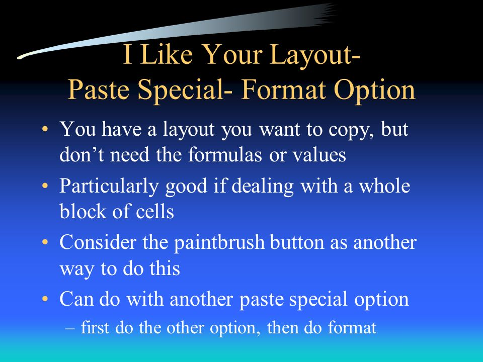 I Like Your Layout- Paste Special- Format Option