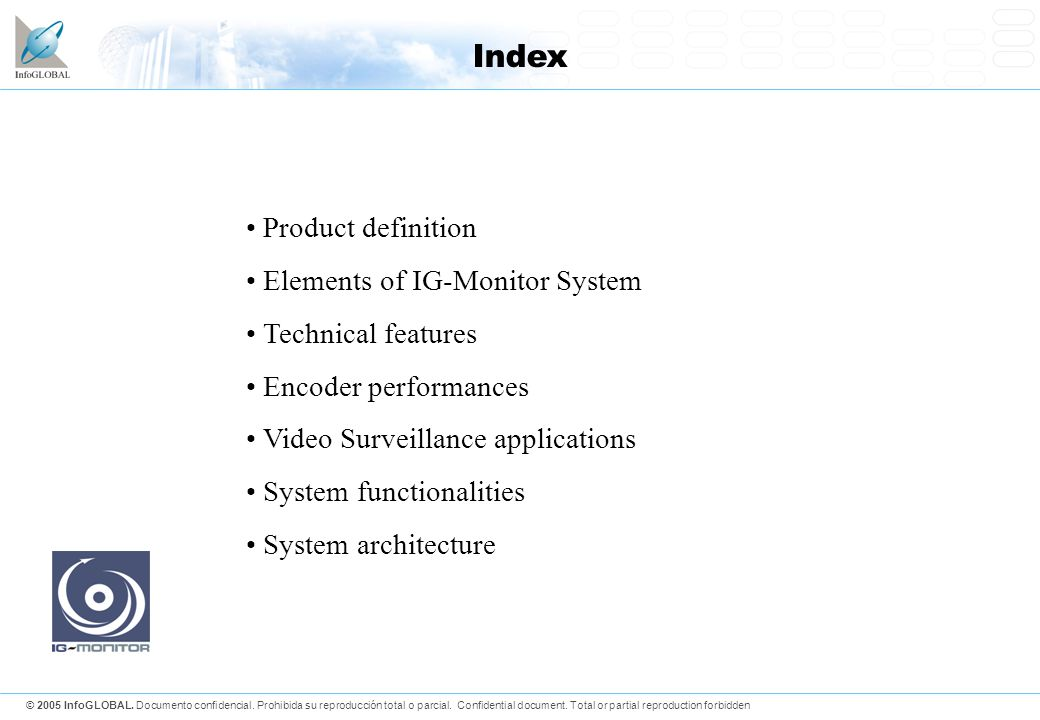 Index Product definition Elements of IG-Monitor System