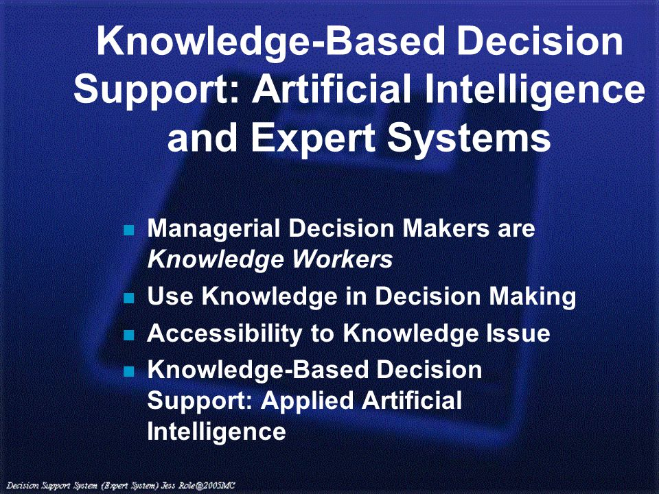 decision support artificial intelligence and b2c Many organisations are already making huge investments in data analytics they  ensure that their employees enrol in an artificial intelligence.