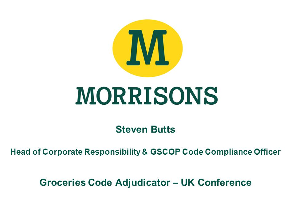 Steven butts head of corporate responsibility gscop code compliance officer groceries code - Corporate compliance officer ...