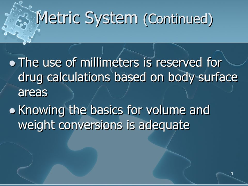 Metric System (Continued)