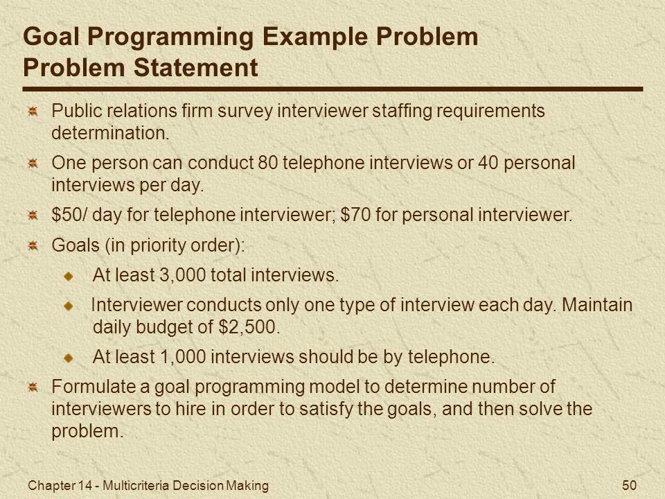 Goal Programming Example Problem Problem Statement
