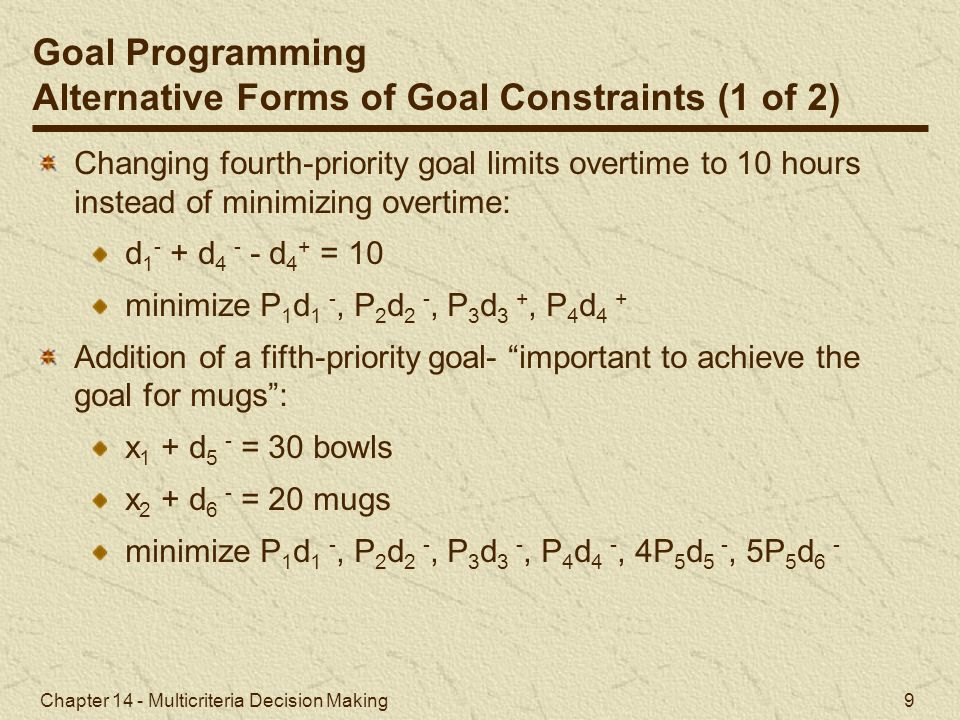 Alternative Forms of Goal Constraints (1 of 2)