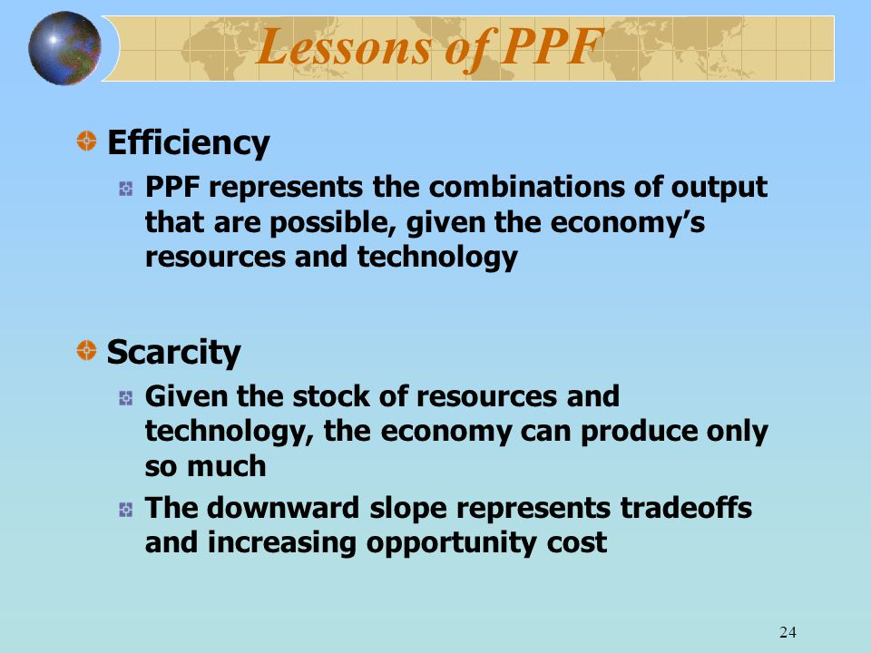 Lessons of PPF Efficiency Scarcity