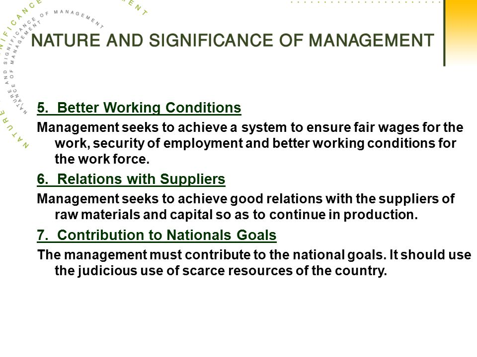 5. Better Working Conditions
