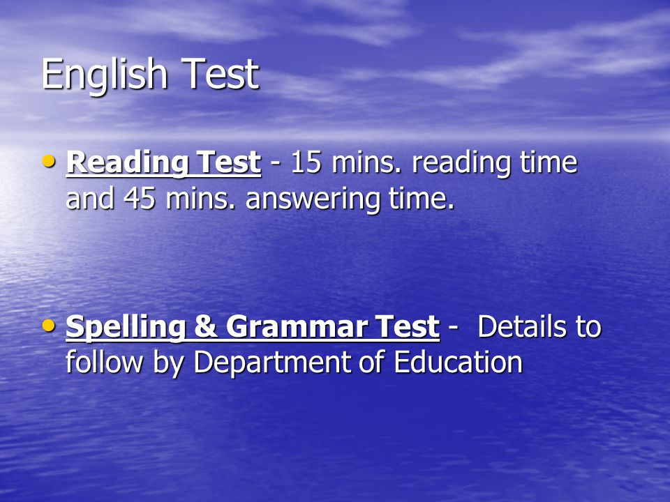 English Test Reading Test - 15 mins. reading time and 45 mins. answering time.